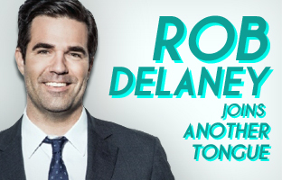 Rob Delaney Joins