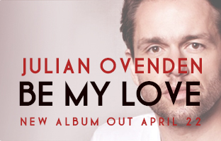 Julian Ovenden New Album Be My Love