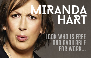 Miranda Hart Around For Work