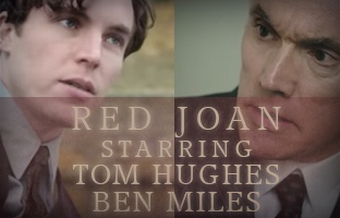 TOMHUG and BENMIL in Red Joan