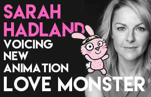 Sarah Hadland In CBeebies Animation Love Monster