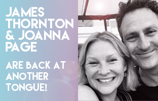 James Thornton and Joanna Are Back at Another Tongue