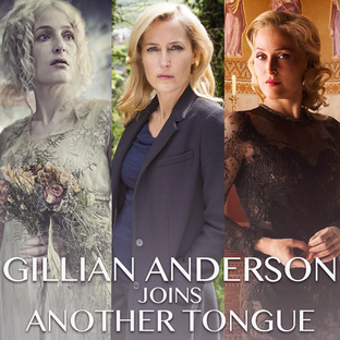 Gillian Anderson joins Another Tongue!